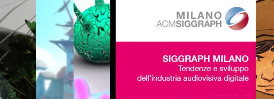 SIGGRAPH 2009 – Milano